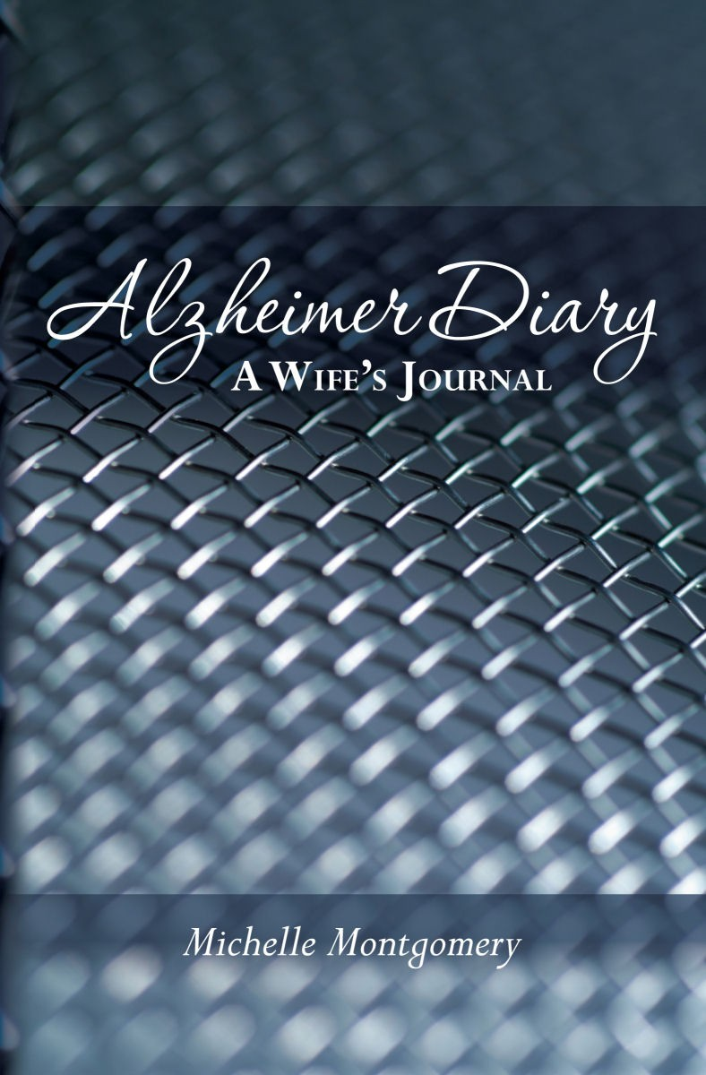 Alzheimer Diary: A Wife's Journal
