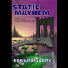 Static Mayhem